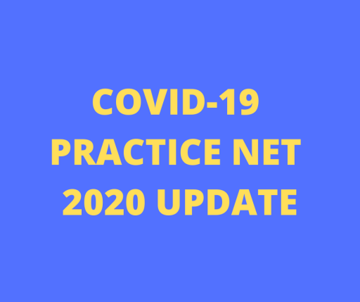 2020 COVID19 UPDATE – USE OF PRACTICE NETS